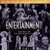 That's Entertainment!: The Best Of The M-G-M Musicals - Motion Picture Soundtrack Anthology
