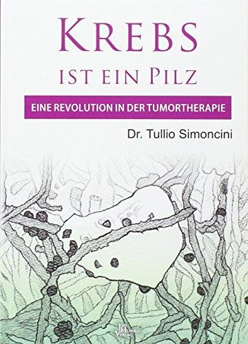 Simoncini, T: Krebs ist ein Pilz