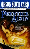 Prentice Alvin (Tales of Alvin Maker, Book 3) by Card, Orson Scott(December 15, 1989) Mass Market Paperback