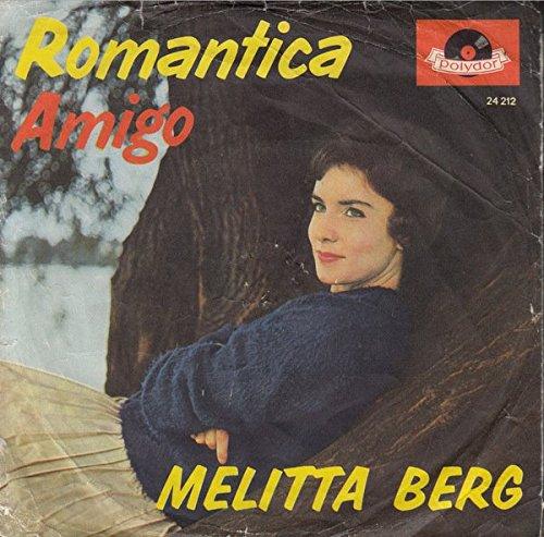 Melitta Berg: Romantica / Amigo [Vinyl]