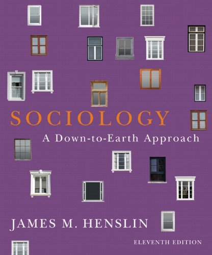 Sociology: A Down-to-Earth Approach Plus NEW MySocLab with eText -- Access Card Package (11th Edition)
