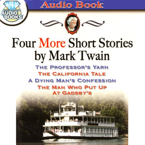 Four More Short Stories by Mark Twain audiobook cover art