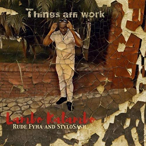 Lambo Kalambo feat. Stylo Sash & Rude Fyha