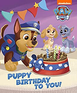 Puppy Birthday to You! (PAW Patrol) by [Nickelodeon Publishing]
