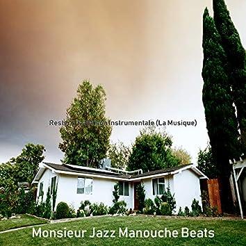 Rester a la Maison Instrumentale (La Musique)