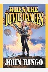 When the Devil Dances (Legacy of the Aldenata Book 3) Kindle Edition