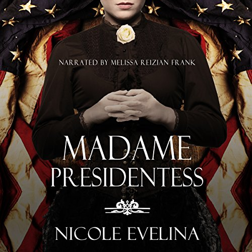 Madame Presidentess audiobook cover art
