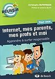 Internet, mes parents, mes profs et moi - Apprendre à surfer responsable