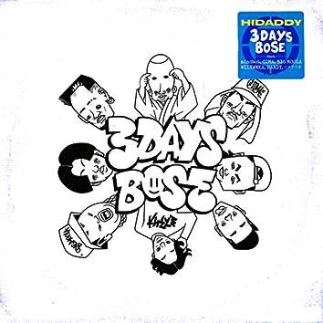 3DAYS BOSE (feat. mindoboi, CIMA, BIG MOOLA, WILYWNKA, HARDY & MYSTERIO)