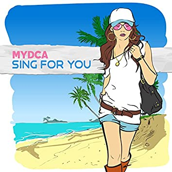 Sing for You