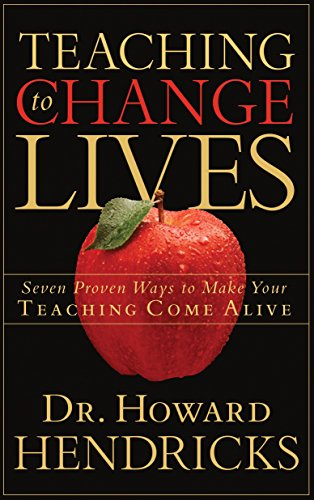 Compare Textbook Prices for Teaching to Change Lives: Seven Proven Ways to Make Your Teaching Come Alive Reprint Edition ISBN 9781590521380 by Howard Hendricks