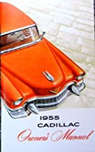 1955 CADILLAC OWNERS INSTRUCTION & OPERATING MANUAL - USERS GUIDE. including Series 62 Deville, 75 Fleetwood, Eldorado, 60...