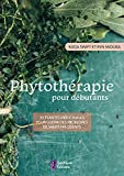 Phytothérapie pour débutants - 35 plantes médicinales pour guérir des problèmes de santé fréquents