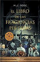 El libro de las fragancias perdidas (Best Seller) (Spanish Edition)