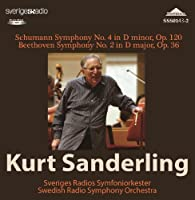 Schumann Symphony No.4. Beethoven Symphony No.2. (Swedish Radio Orchestra/ Kurt Sanderling. Rec. by VARIOUS ARTISTS (2013-07-29)