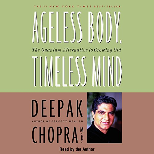 Ageless Body, Timeless Mind audiobook cover art