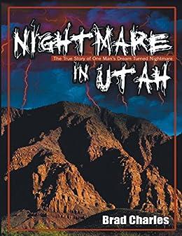 Nightmare In Utah by [Brad Charles]
