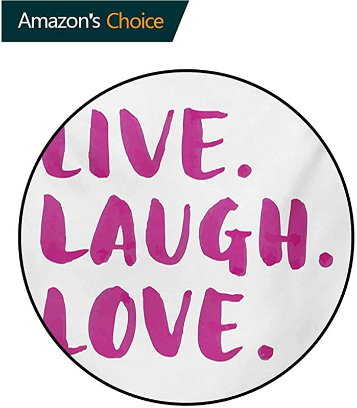 RUGSMAT Live Laugh Love Machine Washable Round Bath Mat Happy Life Message Calligraphy In Vibrant Tones Inspirational Theme Non Slip No Shedding Bedroom Soft Floor Mat Diameter 47 Inch