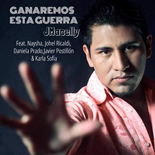 J Macelly feat. Naysha, Johel Ricaldi, Daniela Prado, Javier Postillón & Karla Sofía