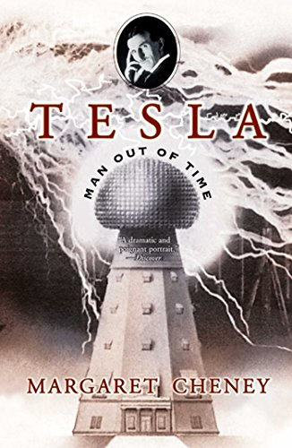 Tesla: Man Out of Time by [Margaret Cheney]