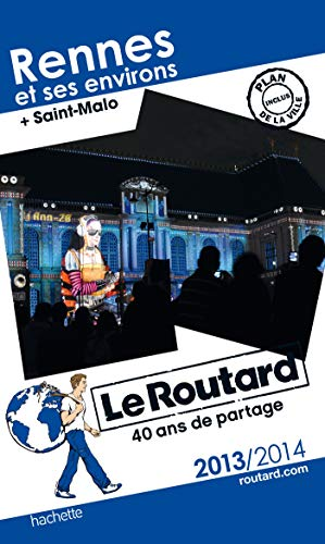 Le Routard Rennes et ses environs 2013/2014