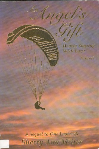 An angel's gift: Hearts soaring with love : a novel