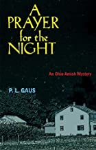 A Prayer for the Night (Ohio Amish Mystery Series #5)