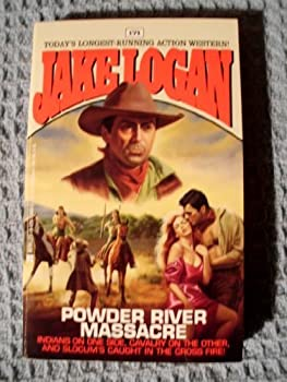 Powder River Massacre - Book #171 of the Slocum