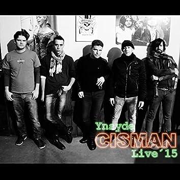 Cisman Live 15
