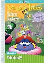 VeggieTales - Madame Blueberry