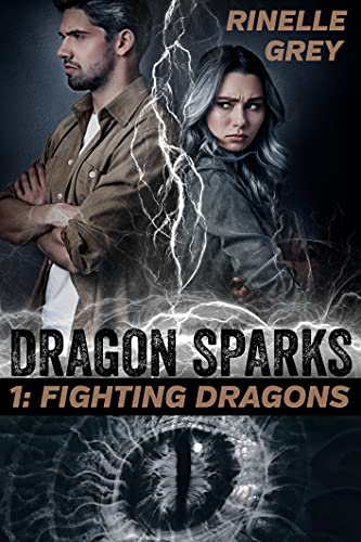 Fighting Dragons (Dragon Sparks Book 1) by [Rinelle Grey]