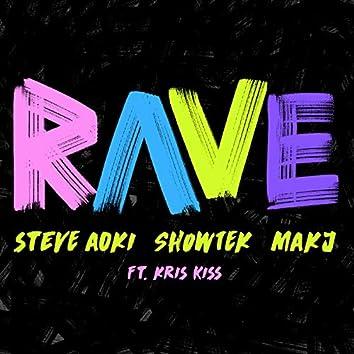 Rave feat. Kris Kiss