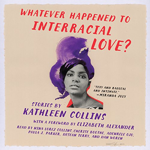 Whatever Happened to Interracial Love? audiobook cover art
