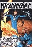 Encyclopédie Marvel - Fantastic Four