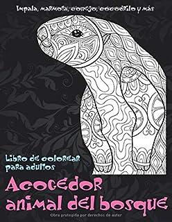 Acogedor animal del bosque - Libro de colorear para adultos - Impala, marmota, conejo, cocodrilo y más ?? ?? ?? ?? ?? ??...