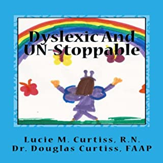 Dyslexic and UN-Stoppable cover art