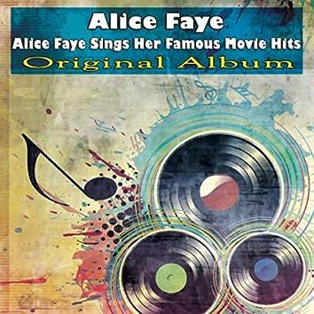 Alice Faye Sings Her Famous Movie Hits (Original Album)