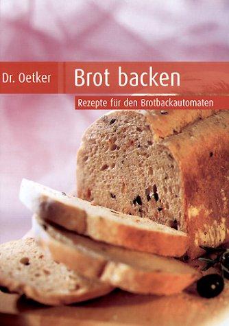 Brot backen. Rezepte für den Brotbackautomat