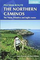 Cicerone The Northern Caminos: Norte, Primitivo and Ingles (International Walking)