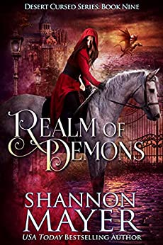 Realm of Demons (The Desert Cursed Series Book 9) by [Shannon Mayer]