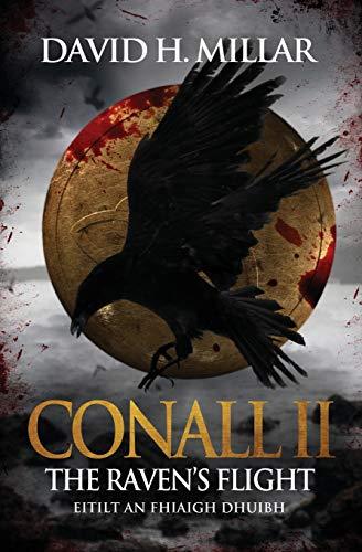Conall II: The Raven's Flight - Eitilt an Fhiaigh Dhuibh (Volume 2)