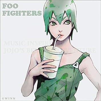 Foo Fighters (Music inspired by JoJo's Bizarre Adventure)