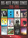 Big-Note Piano Songs 2010-2019 - Easy Piano Songbook with Large Notation and Lyrics