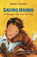 Saving Hanno: A Refugee Boy and His Dog