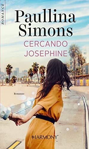 Cercando Josephine: Harmony Romance