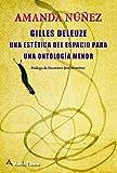 Gilles Deleuze. Una Estetica Del Espacio Para Una Ontologia Menor