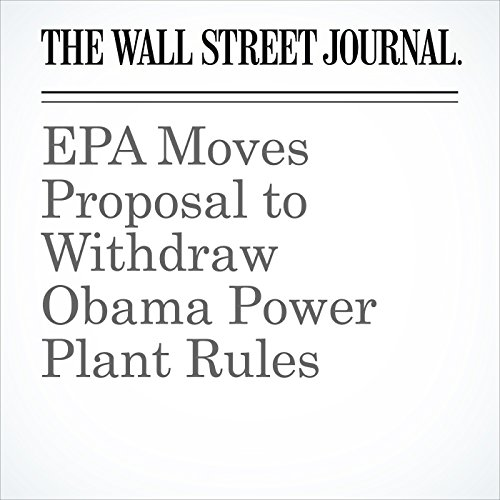 EPA Moves Proposal to Withdraw Obama Power Plant Rules copertina