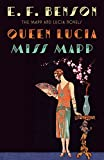 Queen Lucia & Miss Mapp: The Mapp & Lucia Novels (Mapp & Lucia Series)