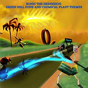 Sonic the Hedgehog Green Hill Zone and Chemical Plant Themes
