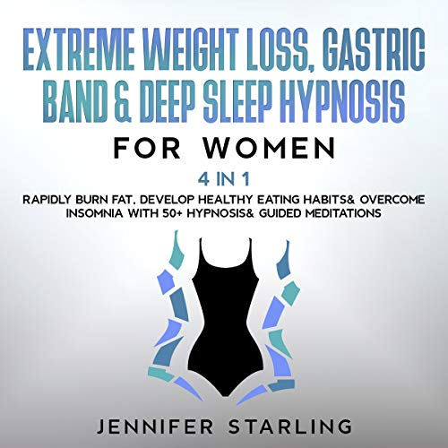 Extreme Weight Loss, Gastric Band & Deep Sleep Hypnosis for Women - 4 in 1 cover art